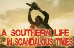 A Southern Life In Scandalous Times