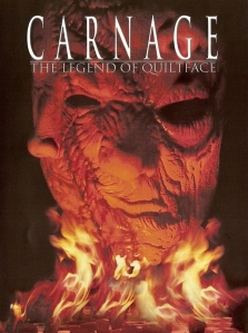 Carnage: The Legend of Quiltface