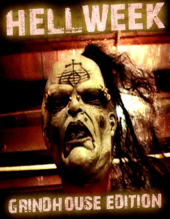 Hellweek Grindhouse Edition