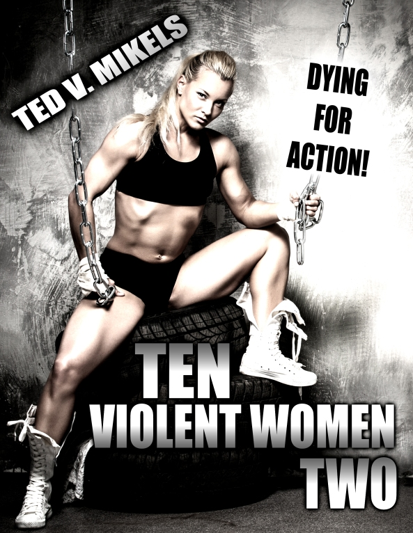 Ten Violent Women Two
