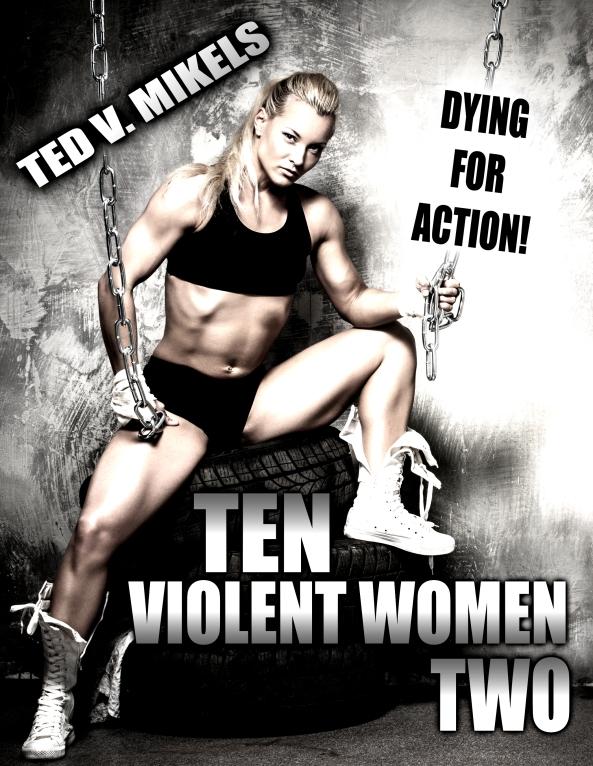Ten Violent Women Two